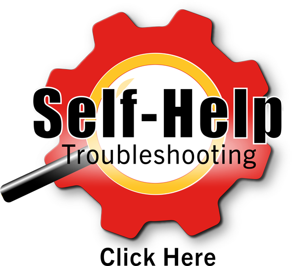 Self Help Troubleshooting Click Here